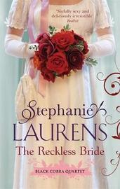 The Reckless Bride (Black Cobra Quartet #4) (UK Ed.) by Stephanie Laurens