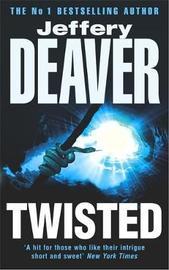 Twisted by Jeffery Deaver image