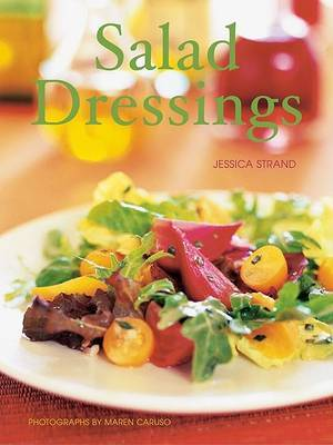 Salad Dressings by Jessica Strand