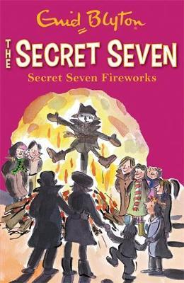 Secret Seven Fireworks by Enid Blyton