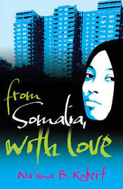 From Somalia with Love by Na'ima B Robert