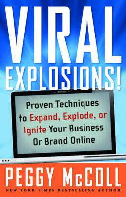 Viral Explosions! by Peggy McColl