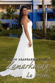 Zamarkanda La Novela by Efrain Aranzazu Morissi