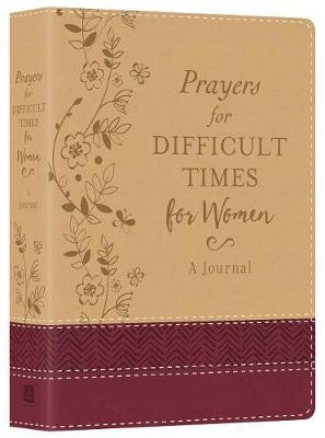 Prayers for Difficult Times for Women Deluxe Journal by Compiled by Barbour Staff image