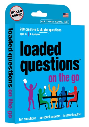 All Things Equal: Loaded Questions - On The Go