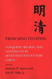 From Ming to Ch'ing by Jonathan D. Spence