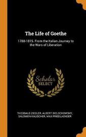 The Life of Goethe by Theobald Ziegler