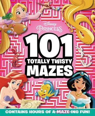101 Totally Twisted Mazes (Disney Princess)