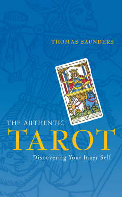 The Authentic Tarot: Discovering Your Inner Self by Saunders image