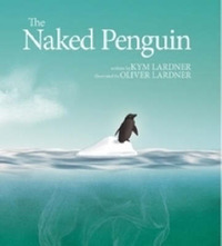 The Naked Penguin by Kym Lardner image
