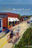 Sweet Beulah Land by Marilyn Denny Thomas