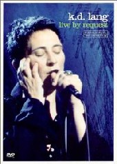 KD Lang - Live By Request on DVD