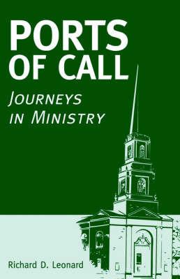 Ports of Call by Richard D. Leonard