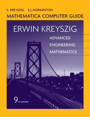 Advanced Engineering Mathematics: Mathematica Computer Guide by Erwin Kreyszig