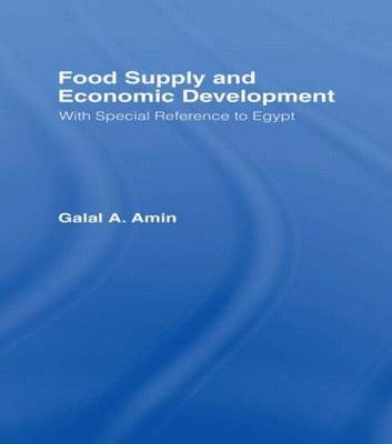 Food Supply and Economic Development by Galal A. Amin image