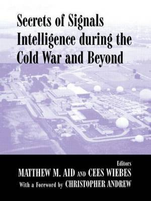 Secrets of Signals Intelligence During the Cold War image