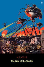 The War of the Worlds (Ad Classic) by H.G.Wells