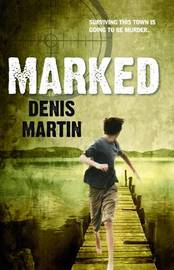 Marked by Denis Martin