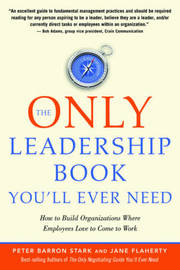 The Only Leadership Book You'Ll Ever Need by Peter Barron Stark image