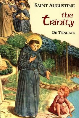 The Trinity: Part 1/ Volume 5 by Edmund Augustine
