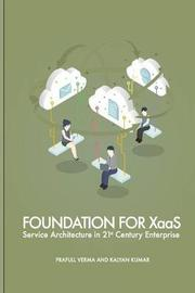 Foundation for Xaas by Prafull Verma