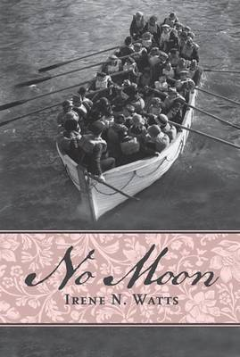 No Moon by Irene N Watts
