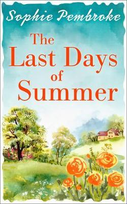 The Last Days of Summer by Sophie Pembroke image
