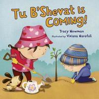 Tu B'Shevat Is Coming! by Viviana Garaofili