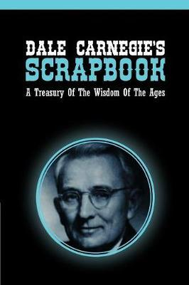 Dale Carnegie's Scrapbook by Dale Carnegie