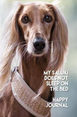 My Saluki Does Not Sleep on the Bed Happy Journal | Heather Hound
