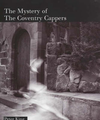 The Mystery of the Coventry Cappers by Peter King image