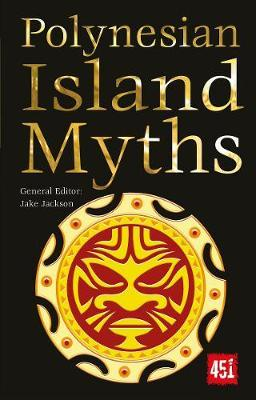 Polynesian Island Myths by Jake Jackson