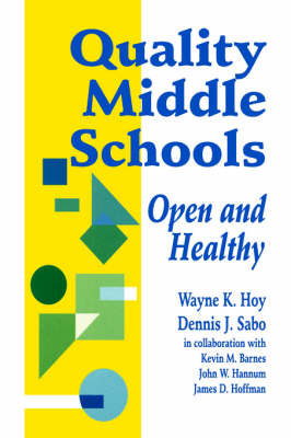 Quality Middle Schools by Wayne K. Hoy image
