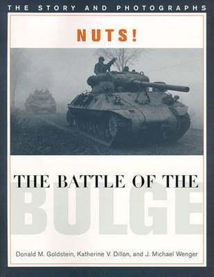 Nuts! the Battle of the Bulge by J. Michael Wenger image