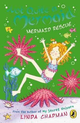 Mermaid Rescue by Linda Chapman