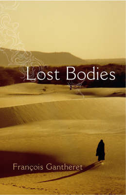 Lost Bodies by Francois Gantheret