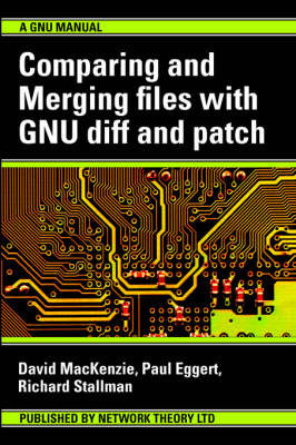 Comparing and Merging Files with GNU Diff and Patch by Paul Eggert