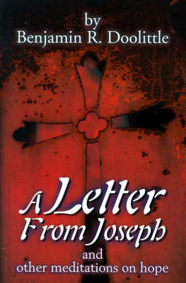 A Letter from Joseph by Benjamin R. Doolittle