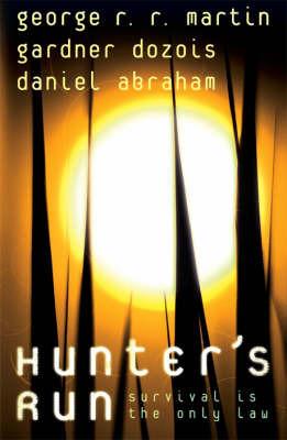 Hunter's Run by George R.R. Martin