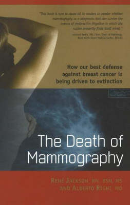 Death of Mammography by Rene Jackson