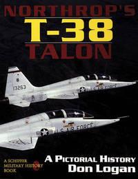 Northrop's T-38 TALON by Don Logan