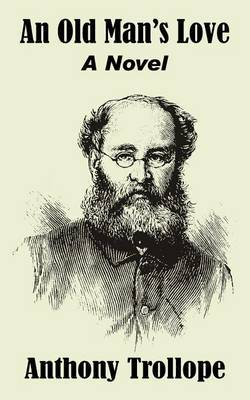 An Old Man's Love by Anthony Trollope image