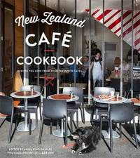 New Zealand Cafe Cookbook by Anna King-Shahab image