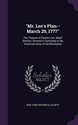 Mr. Lee's Plan--March 29, 1777