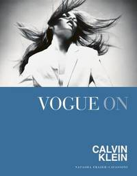 Vogue on: Calvin Klein by Natasha Fraser-Cavassoni