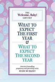 The Welcome, Baby! Gift Set by Heidi Murkoff
