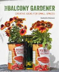 The Balcony Gardener by Isabelle Palmer