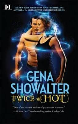Twice as Hot (Tales of an Extraordinary Girl) by Gena Showalter image