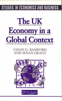 Studies in Economics and Business: The UK in a Global Context by Colin Bamford image
