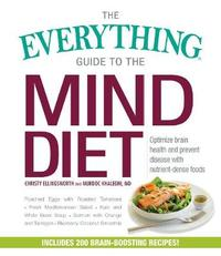 The Everything Guide to the MIND Diet by Christy Ellingsworth